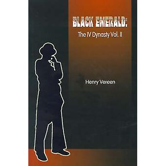 Black Emerald by Vereen & Henry & IV