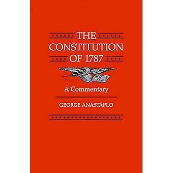 1787 年の憲法 Anastaplo ・ ジョージによる解説