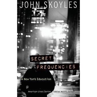Hemliga frekvenser A New York utbildning av Skoyles & John