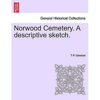 Norwood Cemetery. Eine aussagekräftige Skizze. durch Grinsted & T P.