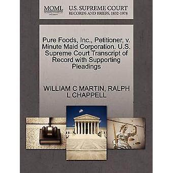 Ren Foods Inc. framställaren v. minut piga Corporation. US Supreme Court avskrift av posten med stödjande yrkats av MARTIN & WILLIAM C