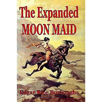 The Expanded Moon Maid by Burroughs & Edgar Rice