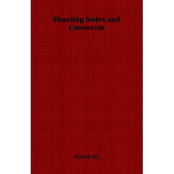 Shooting Notes and Comments by Kynoch Ltd & Ltd