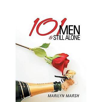 101 Men and Still Alone by Marsh & Marilyn
