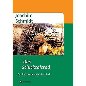 Das Schicksalsrad by Schmidt & Joachim