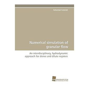 Numerical Simulation of Granular Flow by Schmidt & Sebastian