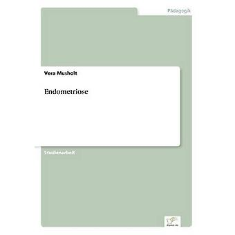 Endometriose by Musholt & Vera