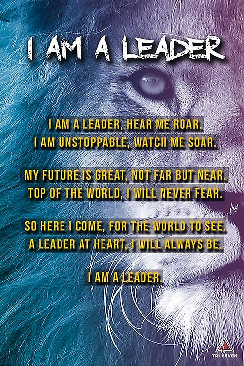 I Am A Leader Poster Leadership Quote Inspirational Wall Art Poem (11x17)