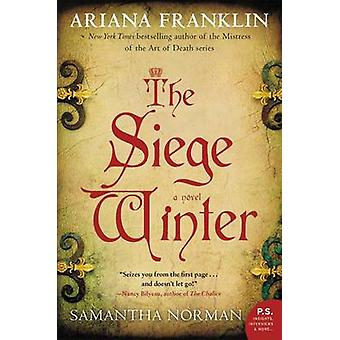 The Siege Winter by Ariana Franklin - Samantha Norman - 9780062282576