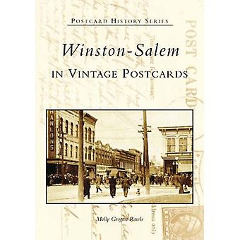 Winston-Salem in Vintage Postcards by Molly Rawls - Molly Grogan Rawl