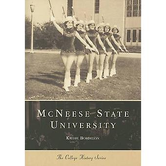 The McNeese State University by Kathie Bordelon - 9780738506999 Book