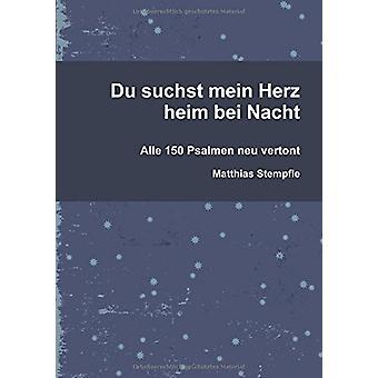 Du Suchst Mein Herz Heim Bei Nacht by Matthias Stempfle - 97813264442
