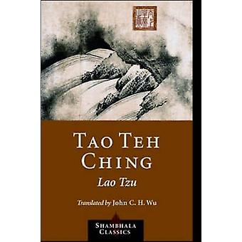 Tao Teh Ching by Lao Tzu - 9781590302460 Book