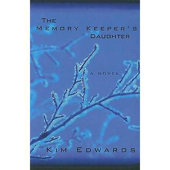 The Memory Keeper's Daughter (large type edition) by Kim Edwards - 97