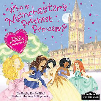 Manchester's Prettiest Princess - 9781849933780 Book