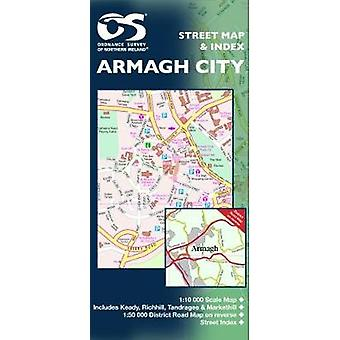 Armagh City - 2006 by Ordnance Survey of Northern Ireland - 9781905306
