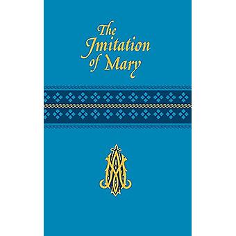 Imitation of Mary by Alexander De Rouville - 9781941243909 Book