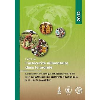 State of Food Insecurity in the World 2012 (SOFI) (4th Revised editio