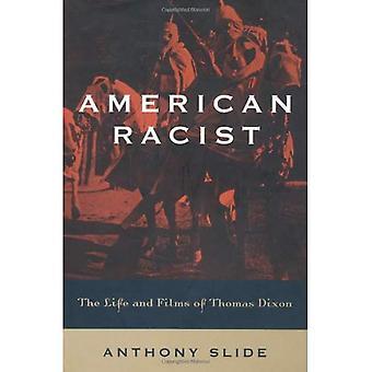 Amerikanrasist: livet och filmar av Thomas Dixon