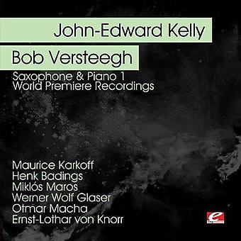 John-Edward Kelly & Bob Versteegh - Saxophone & Piano, Vol. 1 [CD] USA import