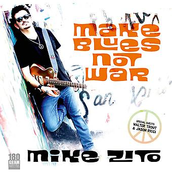 Mike Zito - Make Blues Not War [Vinyl] USA import