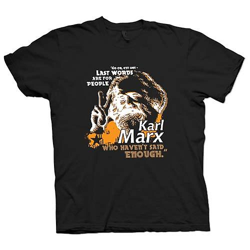 Kids T-shirt - Karl Marx Last Words - Communism - Marxism