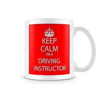 Mantenga calma soy una taza impresa de conducción Instructor