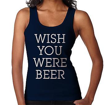 Wish You Were Bier Damen Weste
