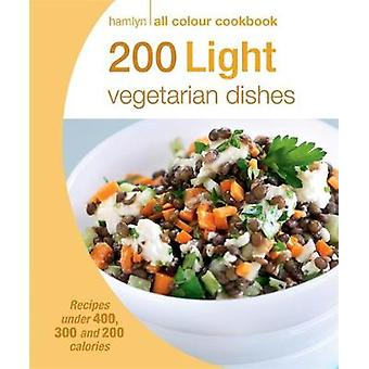 200 Light Vegetarian Dishes by Angela Dowden - 9780600628958 Book