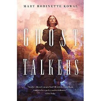 Ghost talare av Mary Robinette Kowal - 9780765378262 bok
