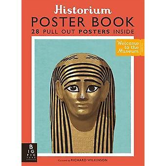 Historium Poster Book von Richard Wilkinson - Katie Daynes - Richard W