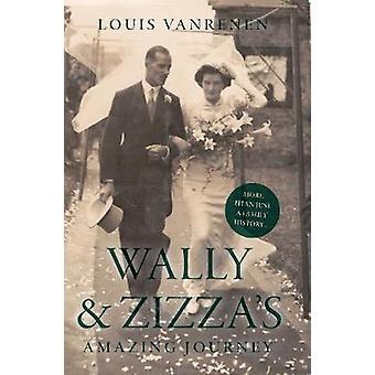 Wally und Zizza die erstaunliche Reise - eine Vanrenen-Saga von Wally und Zizza