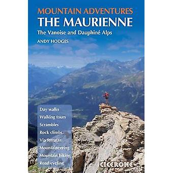 Mountain Adventures in the Maurienne by Andy Hodges - 9781852846213 B