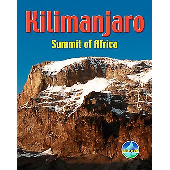 Kilimanjaro - Summit of Africa by Jacquetta Megarry - 9781898481522 Bo