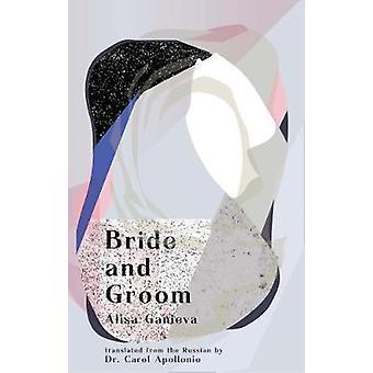 Bride and Groom by Alisa Ganieva - 9781941920596 Book