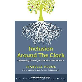 Inclusion Around the Clock - Celebrating Diversity & Inclusion with Pl