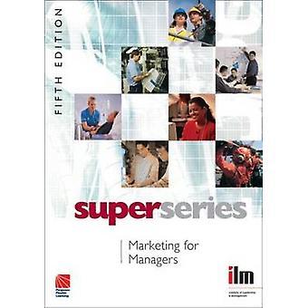 Marketing for ledere (5. reviderede udgave) ved Institut for Leadersh