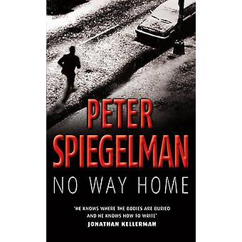 No Way Home by Peter Spiegelman - 9780099453437 Book