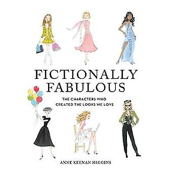 Fictionally Fabulous - The Characters Who Created the Looks We Love by