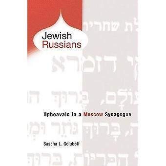 اليهود الروس-الاضطرابات في كنيس موسكو قبل ساشا جولوبوف ل.