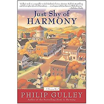 Just Shy of Harmony (Gulley, Philip)