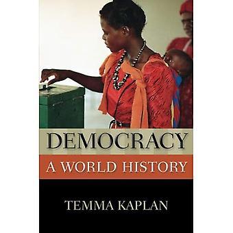 Democratie: Een wereldgeschiedenis (New Oxford World History)