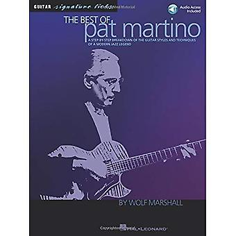 The Best of Pat Martino: A Step-by-step Breakdown of the Guitar Styles And Techniques of a Modern Jazz Legend