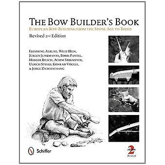 Libro del generatore Bow: edificio di prua europea dall'età della pietra a oggi
