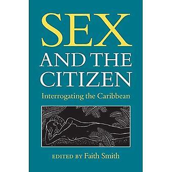 Sex und der Bürger: Vernehmung der Karibik
