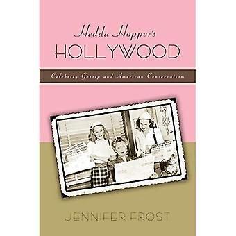 Hedda Hopper Hollywood: Promi-Klatsch und amerikanischen Konservatismus