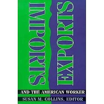 Imports, Exports, and the American Worker