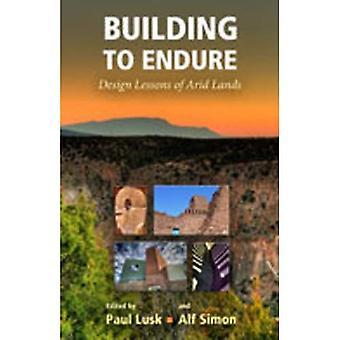 Edificio para soportar: diseñar lecciones de tierras áridas