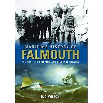 Maritime History of Falmouth: The Port, its Shipping and Pilotage Service