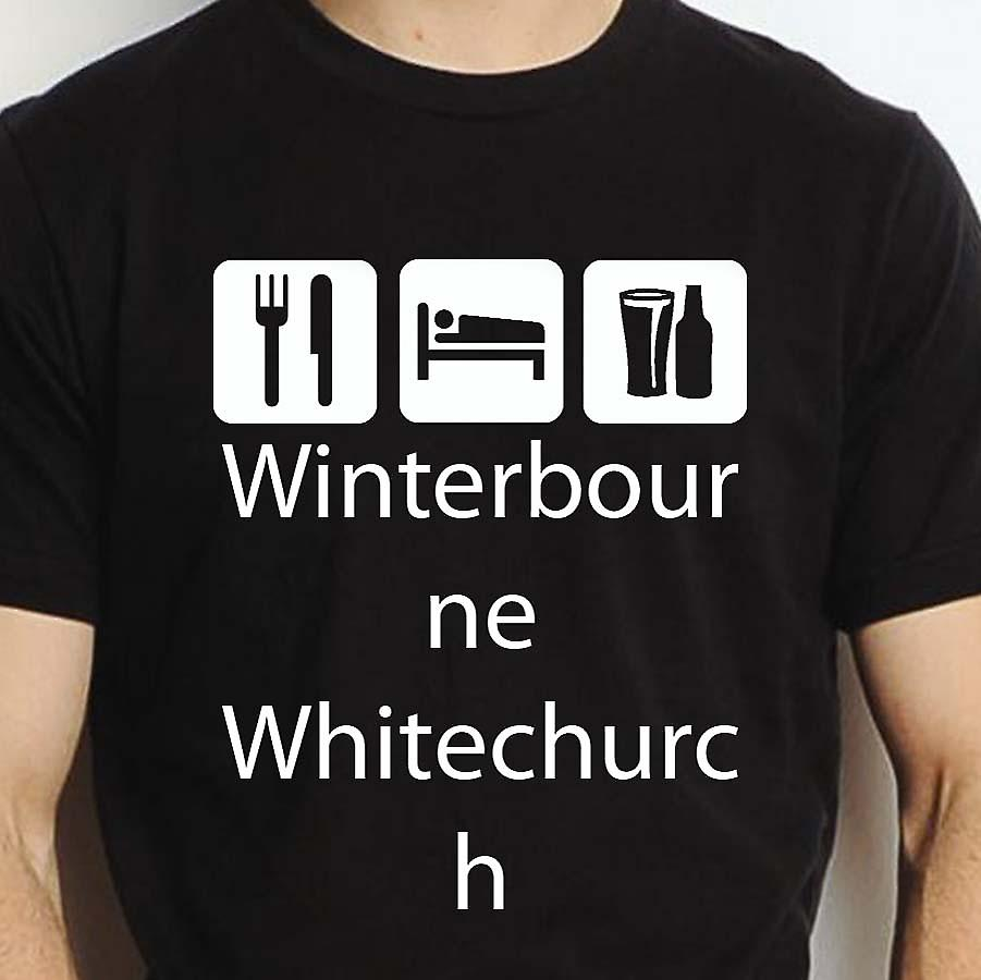 Eat Sleep Drink Winterbournewhitechurch Black Hand Printed T shirt Winterbournewhitechurch Town